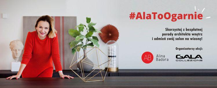 Gala Collezione i Alina Badora zapraszają do akcji #AlaToOgarnie