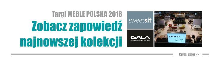 Premiery mebli Gala Collezione - targi Meble Polska 2018 Poznań